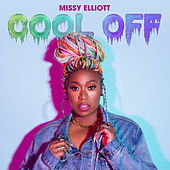 Cool Off by Missy Elliott