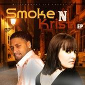 Smoke N Kristi - EP by Smoke N Kristi