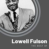 The Best of Lowell Fulson de Lowell Fulson