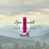 Spa Garth - Stress Relief and Relaxation de Sounds Of Nature