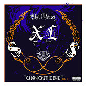 Chain on the Bike by Sha Money XL