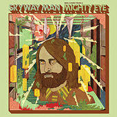 Seen Comin' from a Mighty Eye by Skyway Man