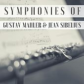 Symphonies of Gustav Mahler & Jean Sibelius by Royal Philharmonic Orchestra