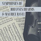 Symphonies of Johannes Brahms & Maurice Ravel by Chicago Symphony Orchestra
