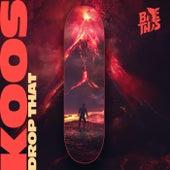 Drop That von Koos