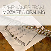 Symphonies from Mozart & Brahms by Wolfgang Amadeus Mozart