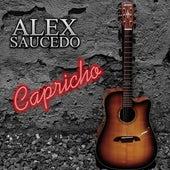 Capricho de Alex Saucedo