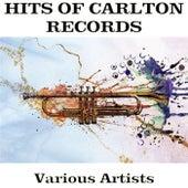 Hits of Carlton Records de Various Artists