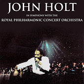 John Holt in Symphony with the Royal Philharmonic Orchestra von John Holt
