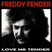 Love Me Tender de Freddy Fender