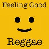 Feeling Good Reggae van Various Artists