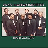 Thank You Lord by Zion Harmonizers
