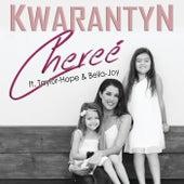 Kwarantyn by Chereé