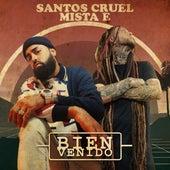 Bienvenido de Santos Cruel y Mista E