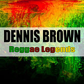 Reggae Legends by Dennis Brown
