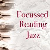 Focussed Reading Jazz de Various Artists