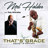 That's Grace (Covid-19 Edition) von Mel Holder