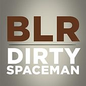 Dirty Spaceman - Single by Bad Lip Reading