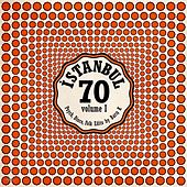 Istanbul 70: Psych Disco Folk Edits by Baris K - Vol. I by Various Artists