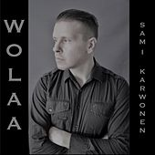 Wolaa by Sami Karwonen