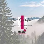 Spa Gardens - Easy Sleep and Stress Relief de Sounds Of Nature