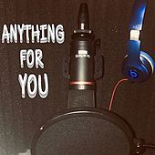 Anything for You by Richard Rivera