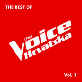 The Best of The Voice Hrvatska Vol. 1 by Various Artists