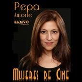 Mujeres de cine de Pepa Aniorte