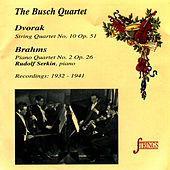 Dvorak: String Quartet No. 10, Op. 51 - Brahms: Piano Quartet No. 2, Op. 26 de Busch Quartet