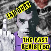 The Past Revisited von Ian Dury