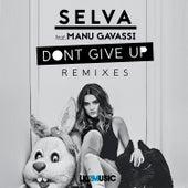Don't Give up (Remixes) von Selva