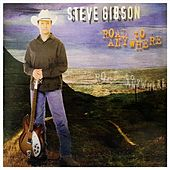 Road to Anywhere von Steve Gibson