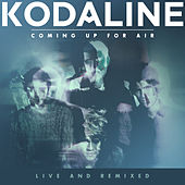 Coming Up For Air (Live and Remixed) de Kodaline