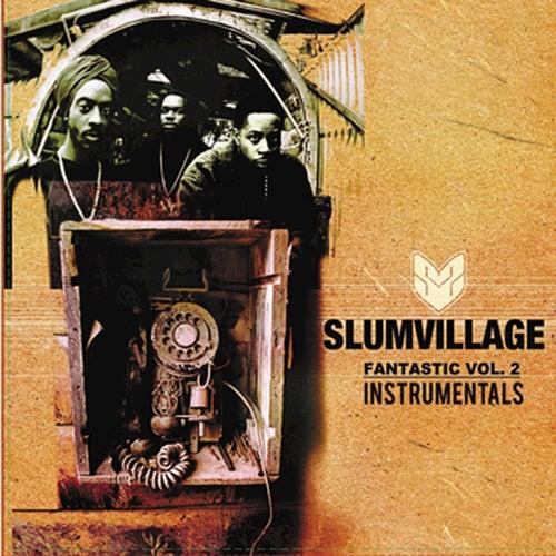 Fantastic Vol. 2 Vinyl Instrumentals by Slum Village