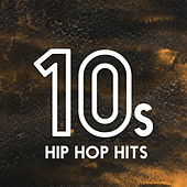 10s Hip-Hop Hits van Various Artists