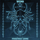Forever Gone by Wino