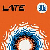 Late 90s by Various Artists