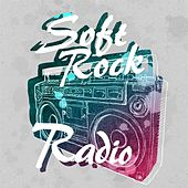 Soft Rock Radio von Various Artists