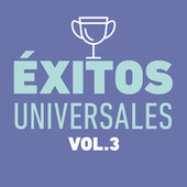 Éxitos Universales Vol. 3 von Various Artists