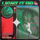 Light It Up by Ryan Celsius Sounds