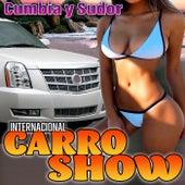 Cumbia Y Sudor de Internacional Carro Show