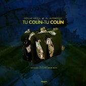 Tu Colin Tu Colin by Dolar Brou