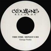 This Time / Honest I Do - Single de George Nooks