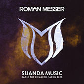 Suanda Music Radio Top 20 (March / April 2020) von Roman Messer