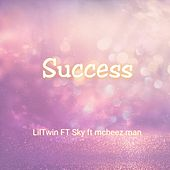 Success (feat. Sky & Mcheezman) by Lil Twin