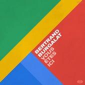 Vous êtes ici by Bertrand Burgalat