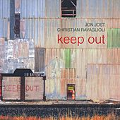 Keep Out de Christian Ravaglioli