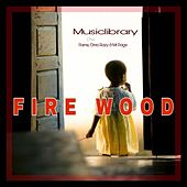 Fire Wood (feat. Flame, Mr Page & Omo Razy) de Musiclibrary