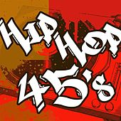 Hip Hop 45's de Various Artists