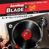 Motoring Music Festival, Vol. 1: Bandang Blade de Various Artists